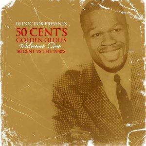 50 cent`s golden oldies