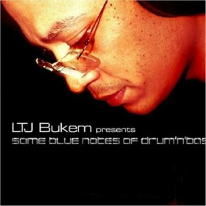 LTJ Bukem presents Some Blue Notes Of Drum 'N' Bass
