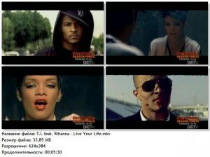 T.I. feat. Rihanna - Live Your Life