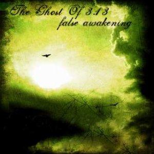 The Ghost Of 3.13 - False Awakening