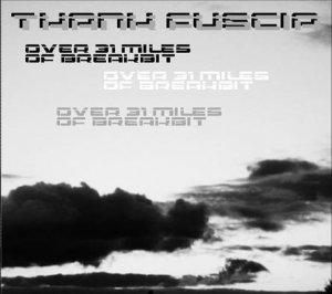 Thank Fuscia - Over 31 Miles Of Breakbit