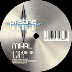 Mikal - You're The One / Make It (2008)