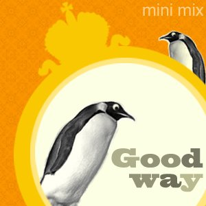 Grinda & ZigZag - Good Way (Mini Mix 2009)