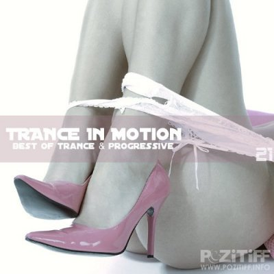 Trance In Motion Vol.21