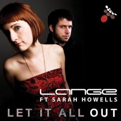 Lange feat. Sarah Howells - Let It All Out