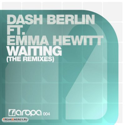 Dash Berlin feat Emma Hewitt - Waiting (incl. First State Remix)
