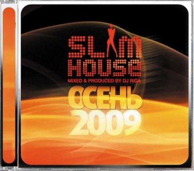 DJ Riga - SlimHouse Осень 2009