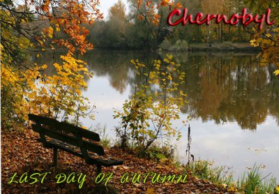 Chernobyl - last day of Autumn