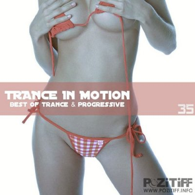 Trance In Motion Vol.35