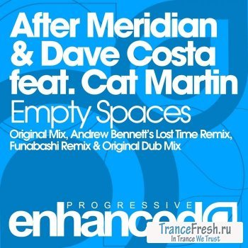 After Meridian and Dave Costa feat Cat Martin - Empty Spaces (Incl Funabashi Remix)