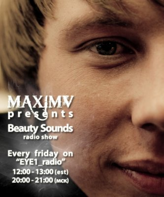 MaximV-Beauty Sounds [Episode 009] 05.03.2010