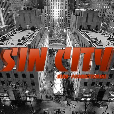 SIN CITY- VLAD PROD. 2010