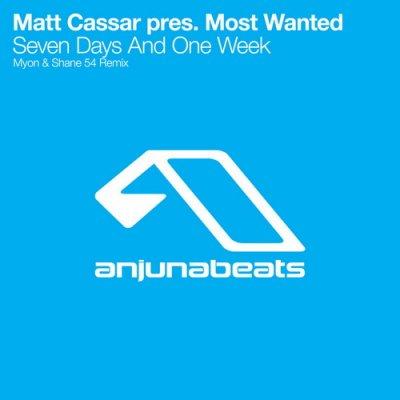 Matt Cassar pres. Most Wanted - Seven Days And One Week (Myon & Shane 54 Remix)