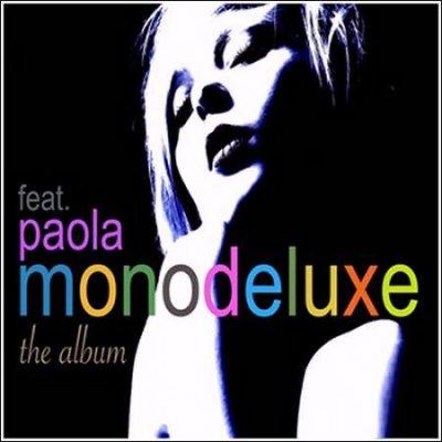 Monodeluxe feat. Paola - The Album (2010)