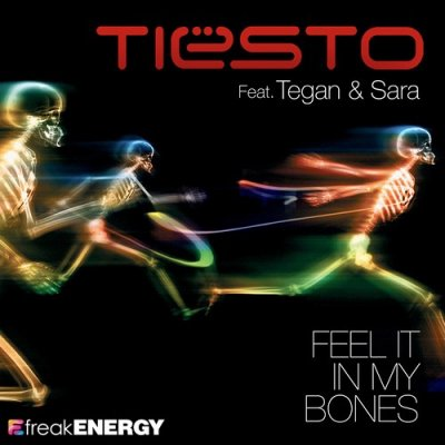 Tiesto Feat. Tegan & Sara - Feel It In My Bones (2010)