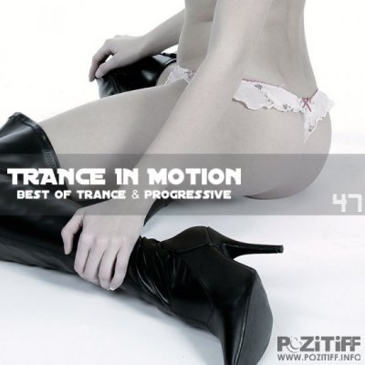 Trance In Motion Vol.47