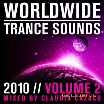 Worldwide Trance Sounds 2010 Vol.2 (Mixed by Claudia Cazacu)