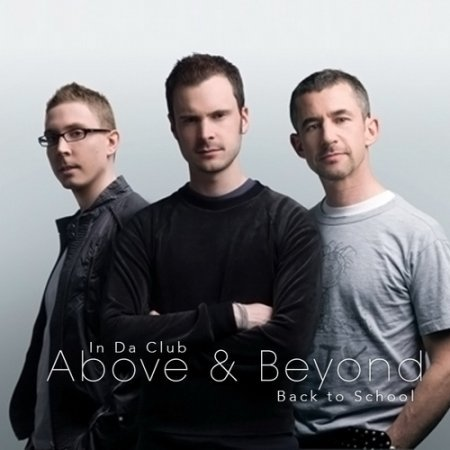In Da Club Back to School (Above & Beyond) (2010)