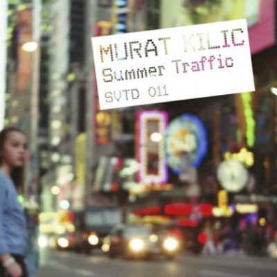 Murat Kilic - Summer Traffic (2010)