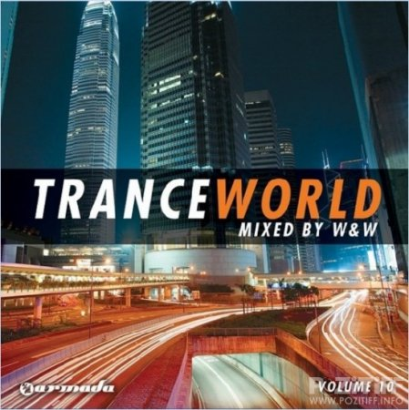 Trance World Vol 10 Mixed By W And W 2CD (2010)