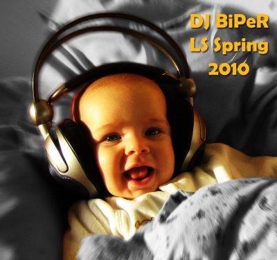 DJ BiPeR - LR Spring 2010