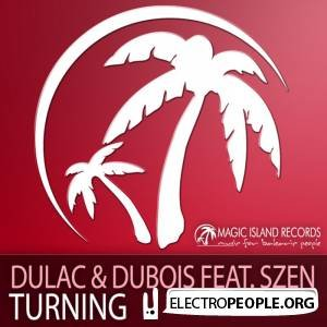 Dulac & Dubois feat. Szen - Turning