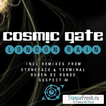 Cosmic Gate - London Rain (The Remixes)