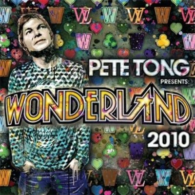 Pete Tong Presents Wonderland 2010