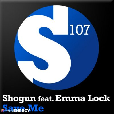Shogun (feat. Emma Lock) - Save Me (2010)