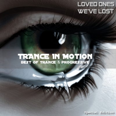 Trance In Motion (Loved Ones We've Lost) (2010)