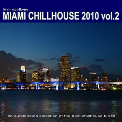 VA - Miami Chillhouse 2010 Vol.2 (2010)