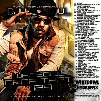 DJ Whiteowl - Drop That 129
