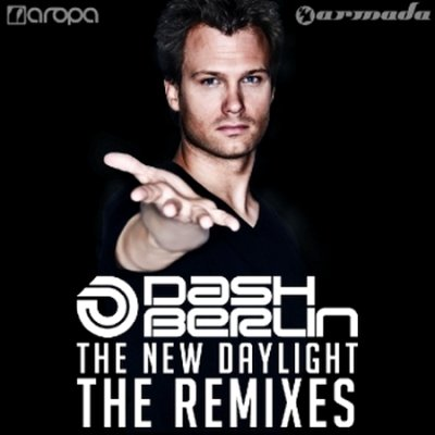 Dash Berlin - The New Daylight (The Remixes) (2010)
