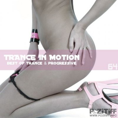 Trance In Motion Vol.64 (2010)