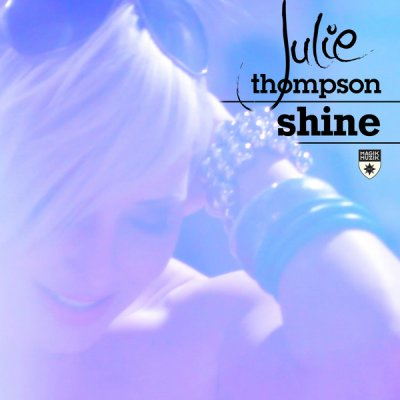 Julie Thompson - Shine (Incl Remixes)