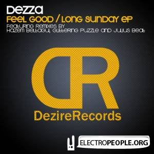Dezza - Feel Good / Long Sunday EP