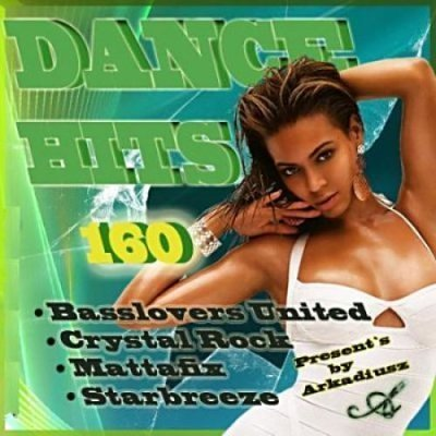 Dance Hits Vol 160 (2011) New!