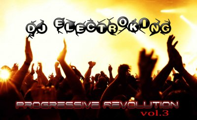 Dj Electroking_Progressive Revolution Vol.3