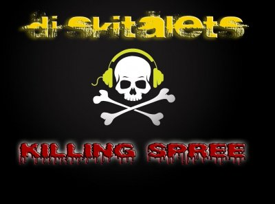 Dj Skitalets-KILLING SPREE