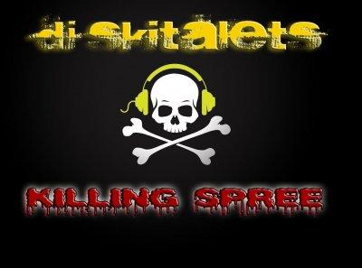 Dj Skitalets-KILLING SPREE