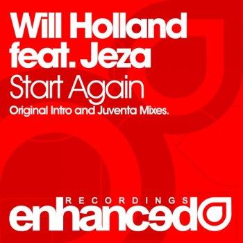 Will Holland feat. Jeza - Start Again (Incl. Juventa Remix)