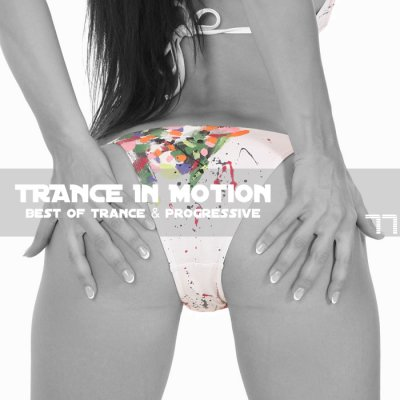 Trance In Motion Vol.77