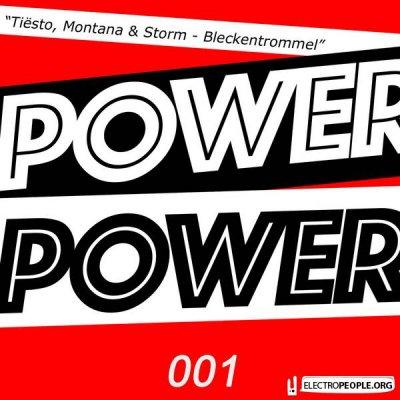 Tiësto & Montana & Storm - Bleckentrommel