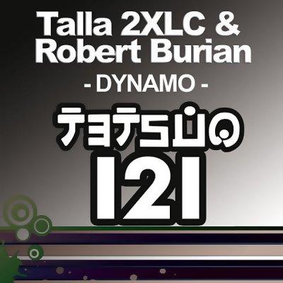 Talla 2XLC & Robert Burian - Dynamo (TETS121) (WEB) (2011)
