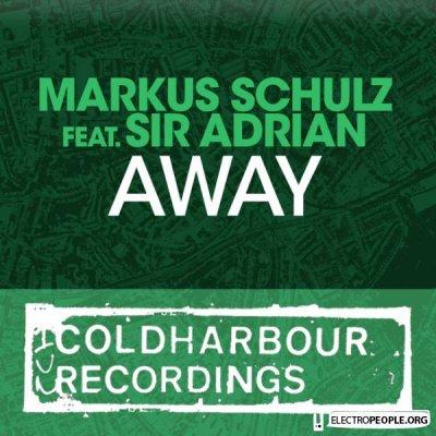 Markus Schulz feat. Sir Adrian - Away