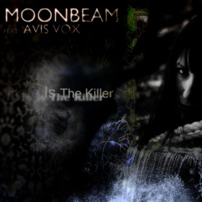 Moonbeam feat. Avis Vox - Hate Is The Killer
