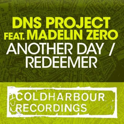 DNS Project feat Madelin Zero - Another Day / Redeemer