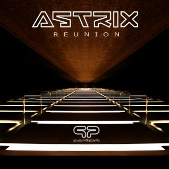 Astrix - Reunion
