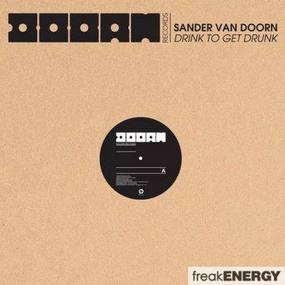 Sander Van Doorn - Drink To Get Drunk