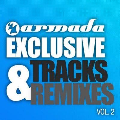 Armada Exlusive Tracks And Remixes Volume 2
